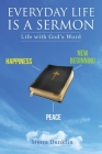 Everyday Life Is a Sermon: Life with God's Word Cover Image