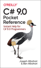 C# 9.0 Pocket Reference: Instant Help for C# 9.0 Programmers Cover Image