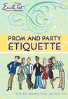 Prom and Party Etiquette Cover Image
