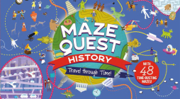 Maze Quest History: Travel Through Time! Cover Image