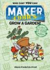 Maker Comics: Grow a Garden! Cover Image