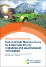 Carbon Nitride Nanostructures for Sustainable Energy Production and Environmental Remediation Cover Image