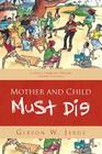 Mother and Child Must Die Cover Image