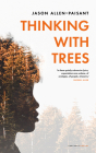Thinking with Trees Cover Image