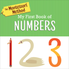 The Montessori Method: My First Book of Numbers Cover Image