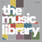 The Music Library: Revised and Expanded Edition Cover Image