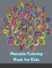 Mandala Coloring Book for Kids: Big Mandalas to Color for Relaxation, Book 1 (Mandala Coloring Collection) Cover Image