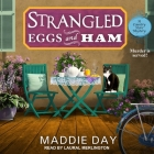 Strangled Eggs and Ham (Country Store Mystery #6) Cover Image