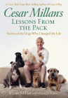 Cesar Millan's Lessons from the Pack: Stories of the Dogs Who Changed My Life Cover Image
