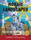 Mosaic Landscapes Color by Numbers: Have fun coloring landscapes by numbers with numeric worksheets. 20 Easy coloring pictures by numbers for adults a Cover Image
