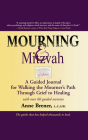 Mourning & Mitzvah (2nd Edition): A Guided Journal for Walking the Mourner's Path Through Grief to Healing Cover Image
