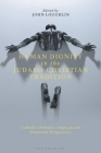 Human Dignity in the Judaeo-Christian Tradition: Catholic, Orthodox, Anglican and Protestant Perspectives Cover Image