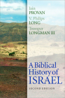 A Biblical History of Israel, Second Edition Cover Image
