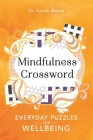 Mindfulness Crosswords: Everyday Puzzles for Wellbeing (Everyday Mindfulness Puzzles #2) Cover Image