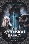 The Ascension Legacy: Book 1: The Shamed Ranger Cover Image