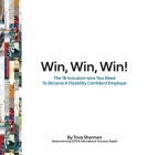 Win, Win, Win!: The 18 Inclusion-isms You Need to Become a Disability Confident Employer Cover Image