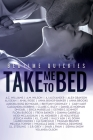 Take Me To Bed: Bedtime Quickies Cover Image