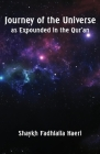 Journey of the Universe as Expounded in the Qur'an Cover Image