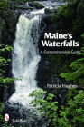 Maine's Waterfalls: A Comprehensive Guide Cover Image