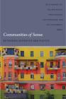 Communities of Sense: Rethinking Aesthetics and Politics Cover Image
