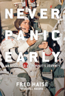 Never Panic Early: An Apollo 13 Astronaut's Journey Cover Image
