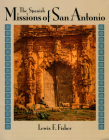 The Spanish Missions of San Antonio Cover Image