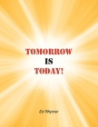 Tomorrow Is Today! Cover Image