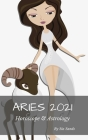 Aries 2021 Horoscope & Astrology Cover Image