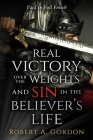 Real Victory Over the Weights and Sin in the Believer's Life: Paid in Full Finish Cover Image