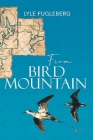 From Bird Mountain Cover Image