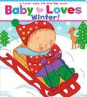 Baby Loves Winter!: A Karen Katz Lift-the-Flap Book Cover Image