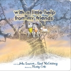 With a Little Help from My Friends (Classic Board Books) Cover Image