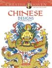 Creative Haven Chinese Designs Coloring Book (Creative Haven Coloring Books) Cover Image