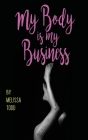 My Body Is My Business Cover Image