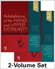 Rehabilitation of the Hand and Upper Extremity, 2-Volume Set Cover Image
