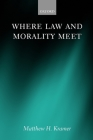 Where Law and Morality Meet Cover Image