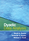 Dyadic Data Analysis (Methodology in the Social Sciences) Cover Image
