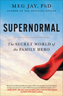 Supernormal: The Secret World of the Family Hero Cover Image