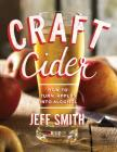 Craft Cider: How to Turn Apples Into Alcohol Cover Image