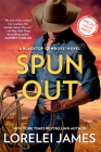 Spun Out (Blacktop Cowboys Novel #10) Cover Image