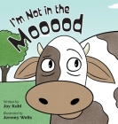 I'm Not in the Mooood Cover Image