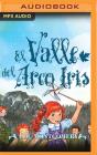 El Valle del Arco Iris (Ana #7) Cover Image