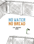 No Water No Bread (Egalite) Cover Image