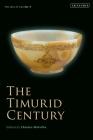 The Timurid Century: The Idea of Iran Vol.9 Cover Image