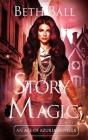 Story Magic: An Age of Azuria Novella Cover Image