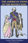 The American Twins of the Revolution Cover Image
