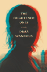 The Frightened Ones: A novel Cover Image