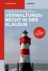 Verwaltungsrecht in Der Klausur (de Gruyter Studium) Cover Image