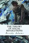 The Theory of Social Revolutions Cover Image