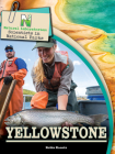 Natural Laboratories: Scientists in National Parks Yellowstone Cover Image